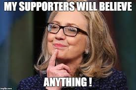 clinton-meme-they-will-believe-anything